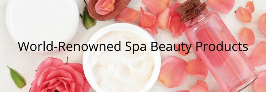 World-Renowned Spa Beauty Products